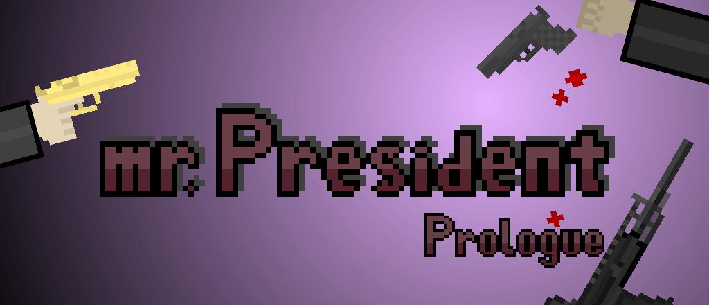 mr.President Prologue