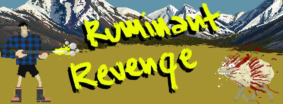 RUMINANT REVENGE
