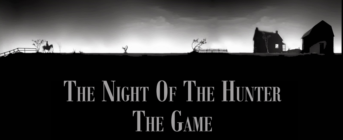 The Night of the Hunter the Game