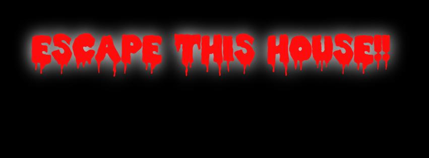 Escape This House!!