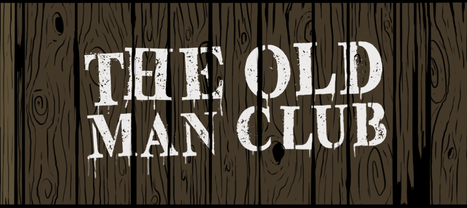 The Old Man Club