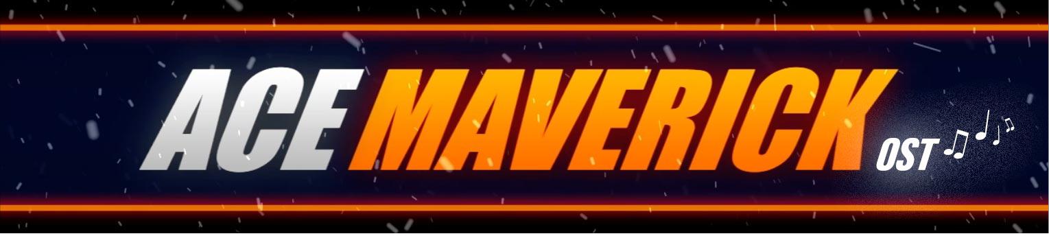 Ace Maverick OST