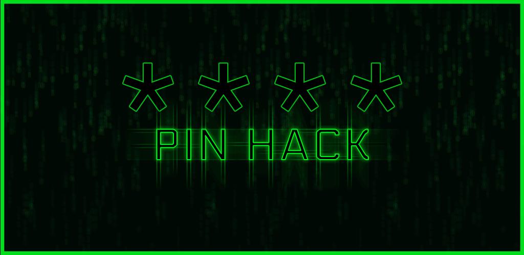 PIN HACK