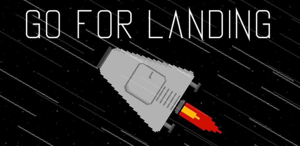 Go For Landing