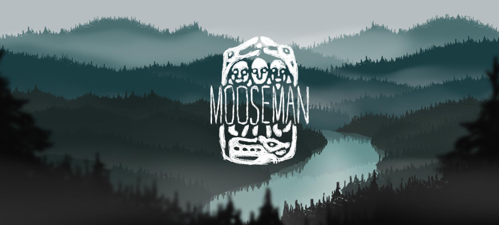 The Mooseman  (Demo)