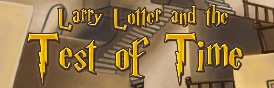Larry Lotter and the Test of Time