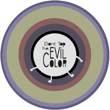 Don't Tap The Evil Color
