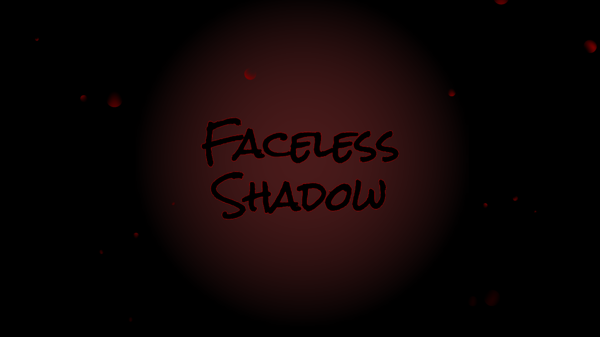 Faceless Shadow