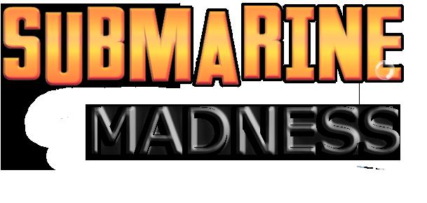 Submarine Madness