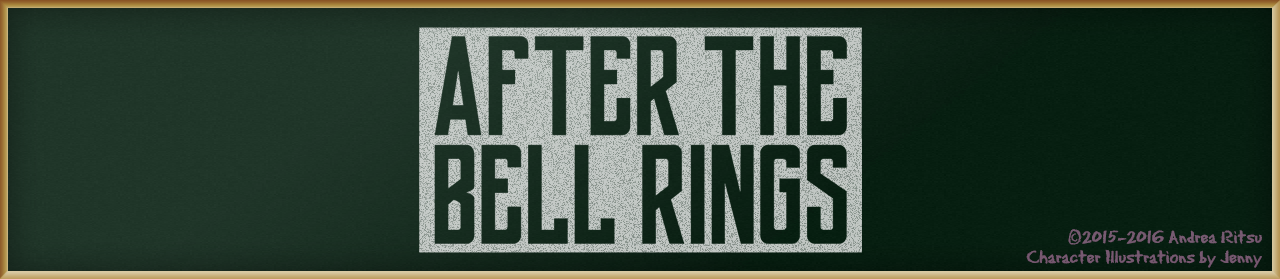 After The Bell Rings (In Development)
