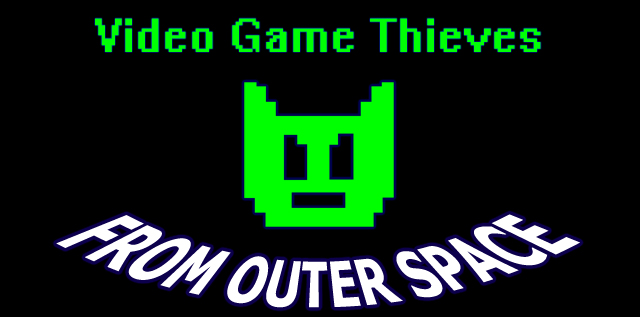 Video Game Thieves From Outher Space