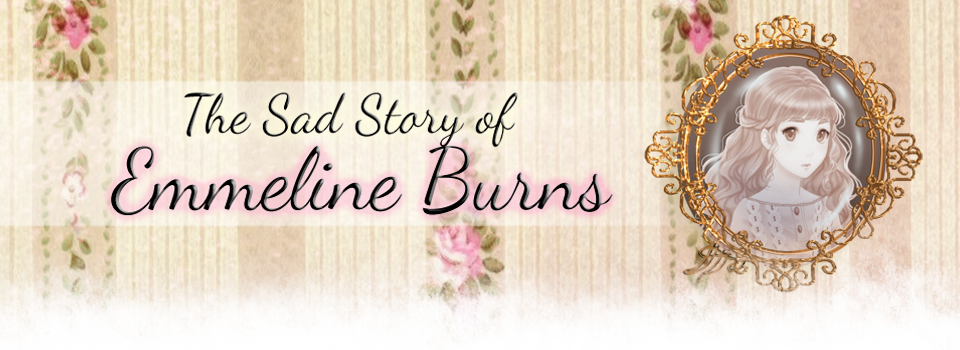 The Sad Story of Emmeline Burns