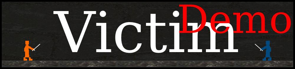 Victim (Demo)
