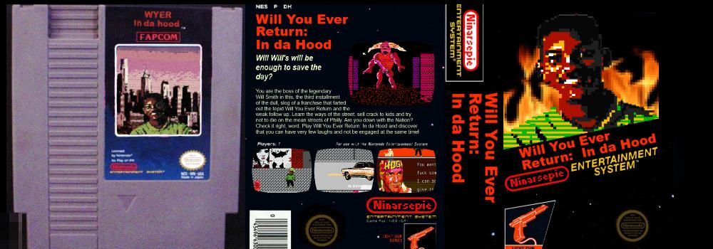 Will You Ever Return: In Da Hood