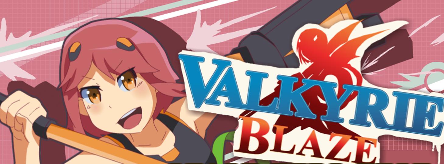 The Valkyrie Blaze