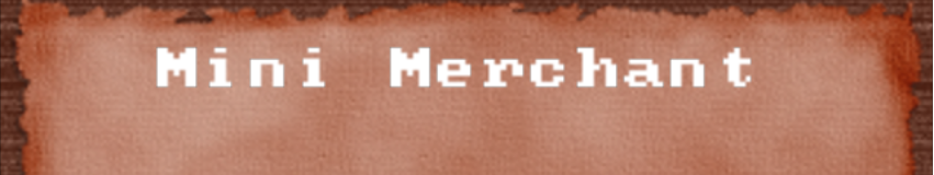 MINI MERCHANT