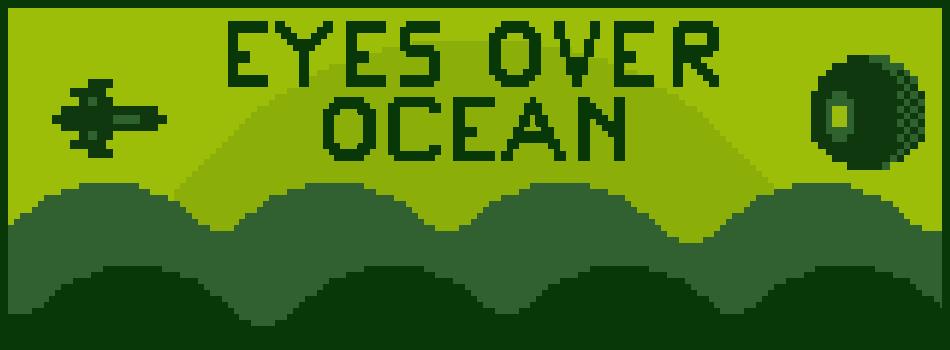 Eyes Over Ocean