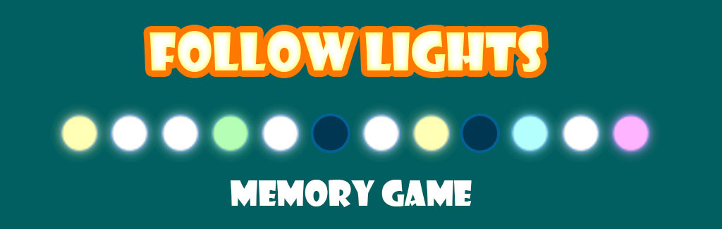 Follow Lights - Memory Game