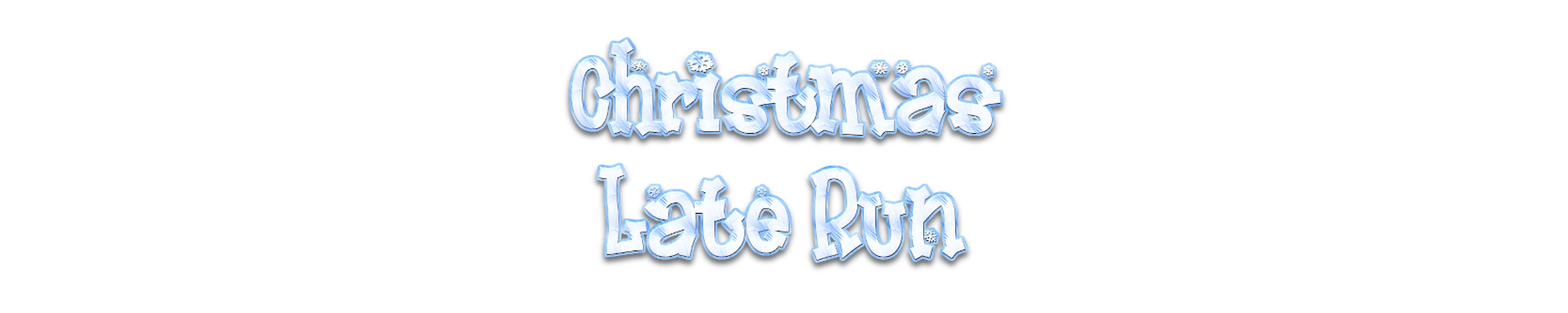 Christmas Late Run
