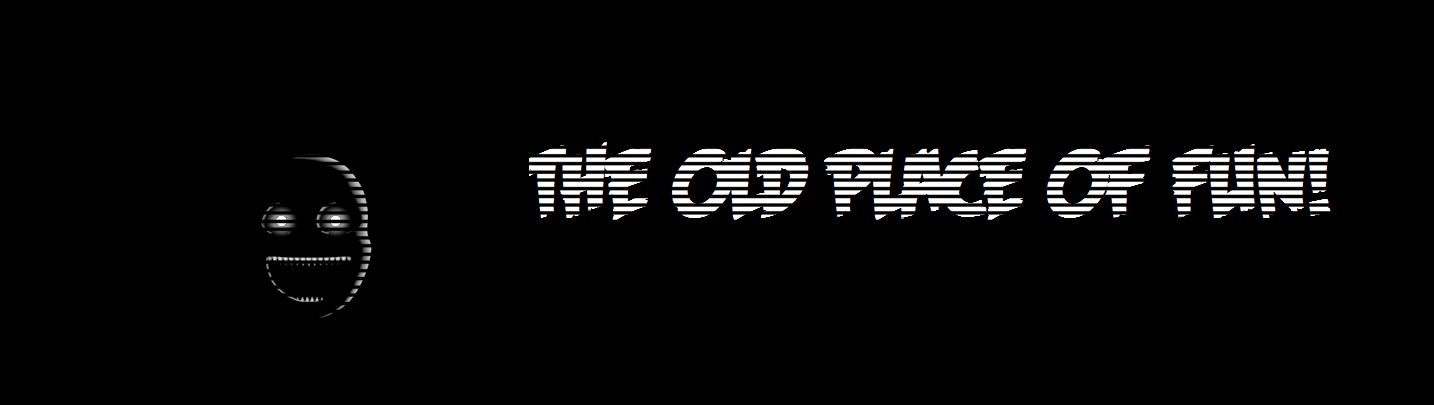 The Old Place of fun (official page)