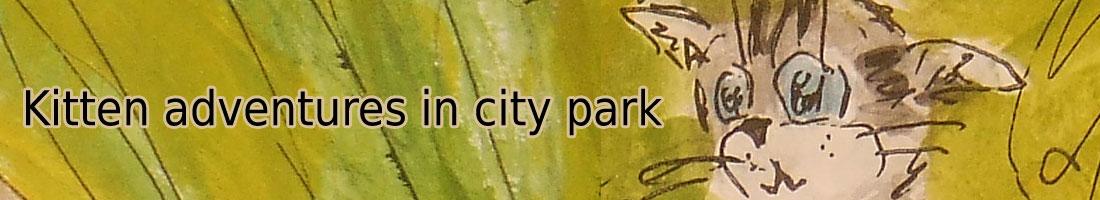 Kitten adventures in city park