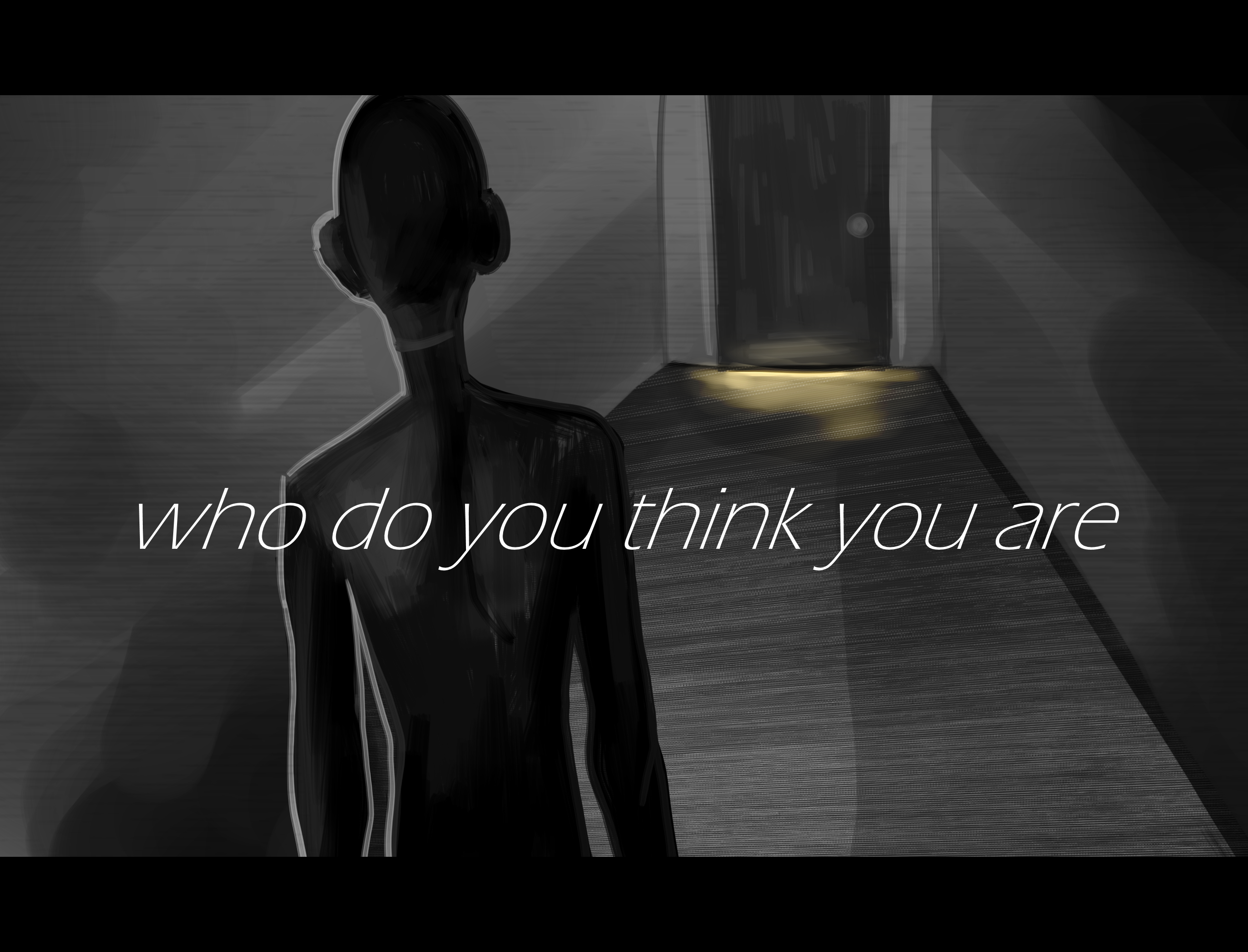Who Do You Think You Are? (DEMO 1.0)