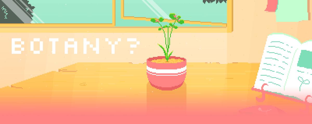 Botany?