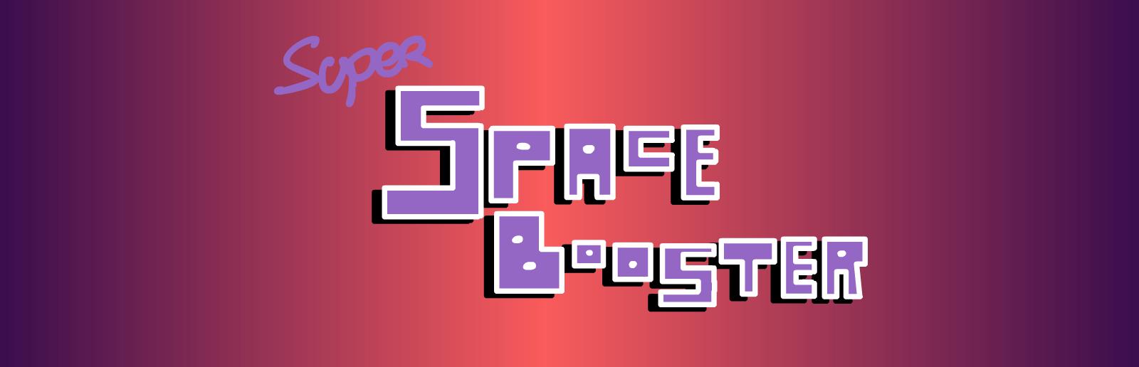 Super Space Booster