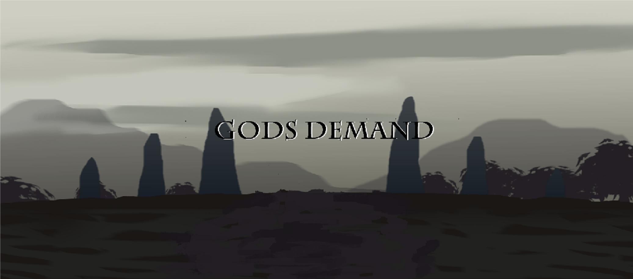Gods demand