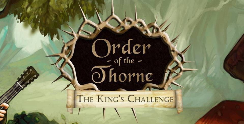 The Order of the Thorne: The King's Challenge