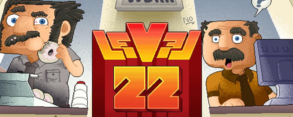 Level 22, Gary's Misadventures
