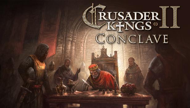 Crusader Kings II : Conclave