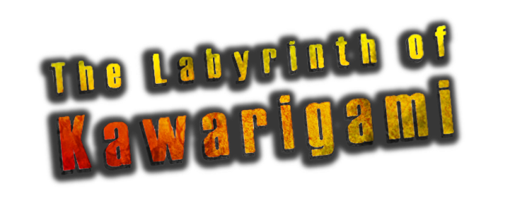The Labyrinth of Kawarigami