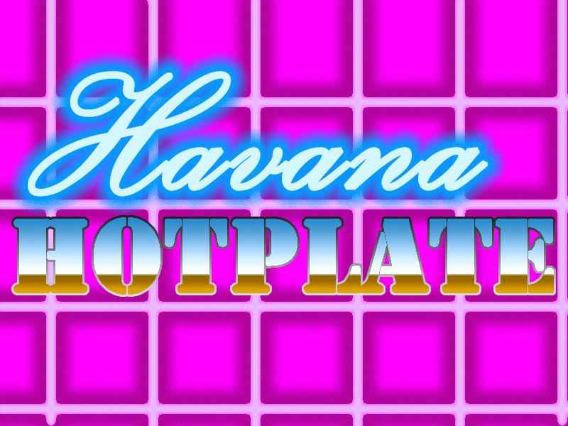 Havana HotPlate