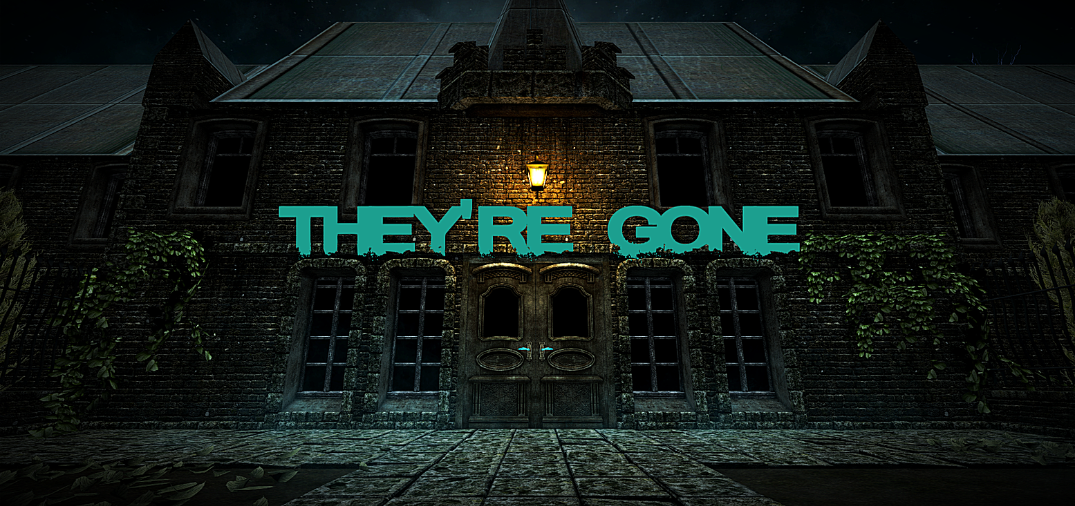 They're Gone...