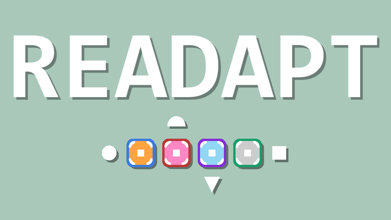 Readapt - Early Demo
