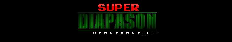 Super Diapason Vengeance Mach 1