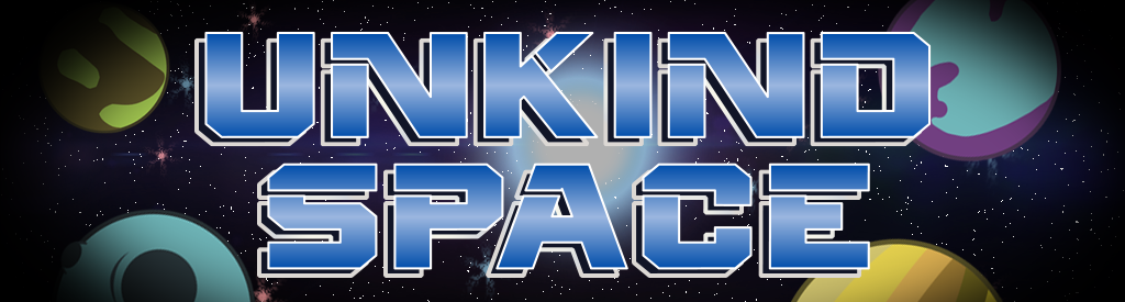 Unkind Space