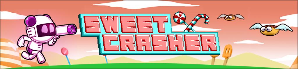 Sweet Crasher