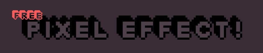 Free Pixel Effect!