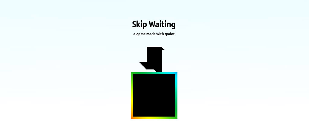 Skip Waiting, a game made with godot