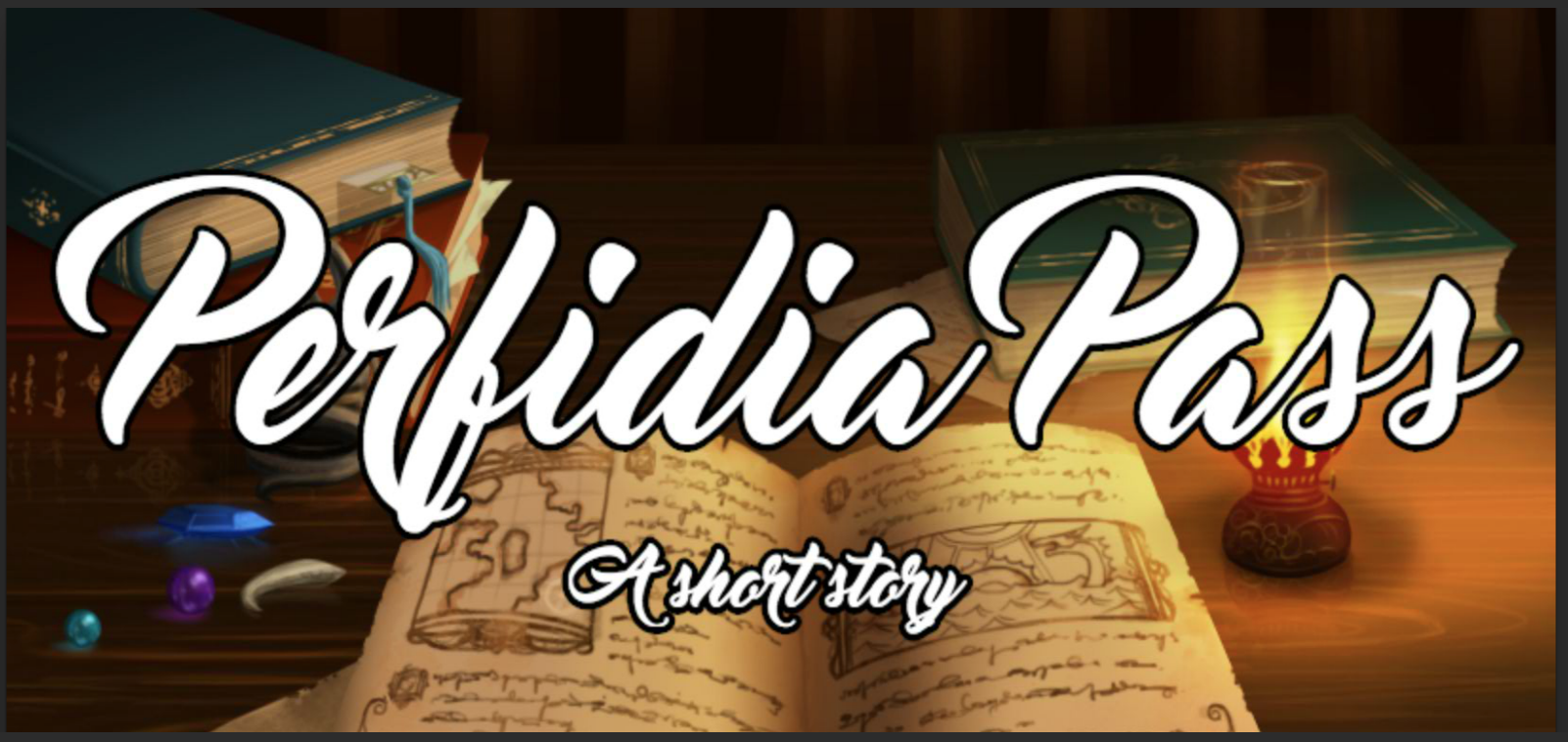 Perfidia Pass - a short story