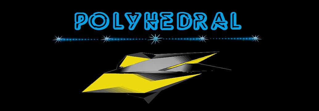 PolyHedral