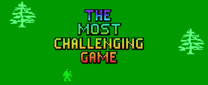 The Most Challenging Game