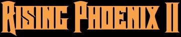 Rising Phoenix II Classic