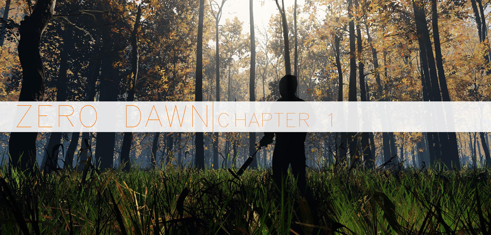 Zero Dawn - Chapter 1