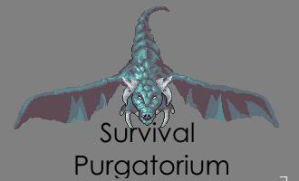 Survival Purgatorium