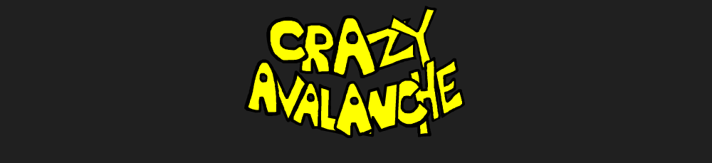 Crazy Avalanche