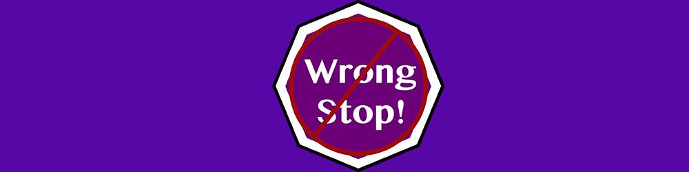 Wrong Stop