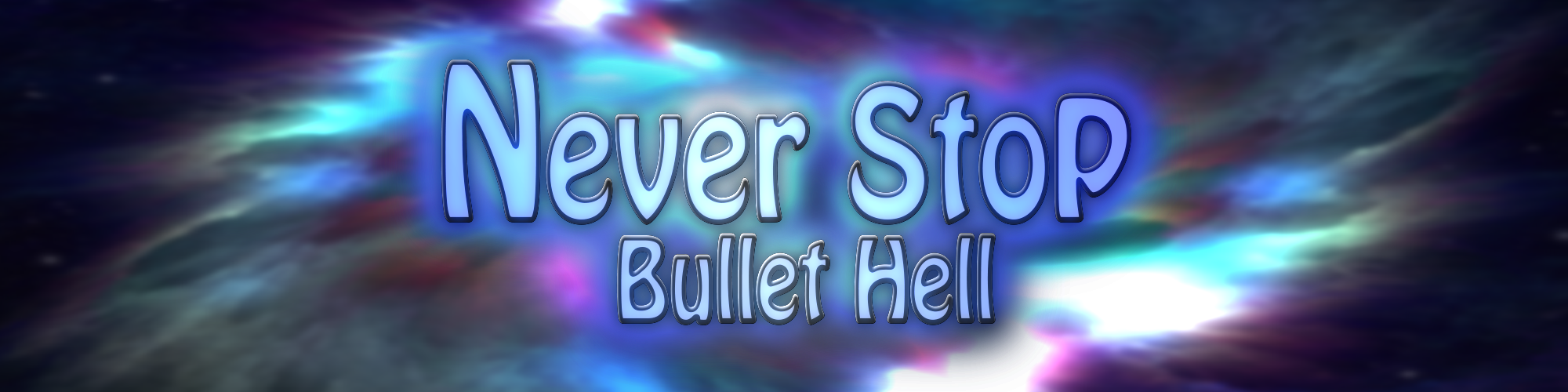 Never Stop - Bullet Hell